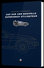 Industrie automobile : Cap sur une nouvelle expérience utilisateur