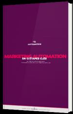 Marketing Automation en 12 étapes clés