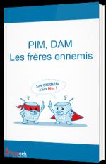 PIM, DAM, les frères ennemis