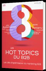 Les hot topics du B2B