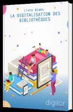 La digitalisation des bibliothèques