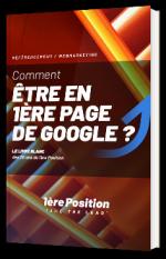 Comment être en première page de Google ?