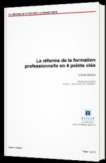 La réforme de la formation professionnelle en 4 points clés