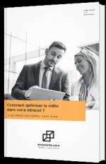 Comment optimiser la vidéo de votre intranet ?