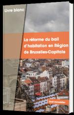 La réforme du bail d'habitation en Région de Bruxelles-Capitale