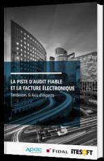 La piste d'audit fiable et la facture électronique