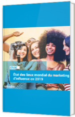 Etat des lieux mondial du marketing d'influence en 2019