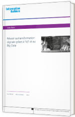 Réussir sa transformation digitale grâce à l'IoT et au Big Data