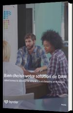 Bien choisir votre solution de DAM