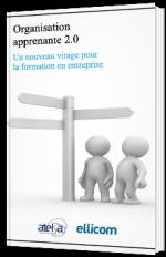 Organisation apprenante 2.0 : un nouveau virage pour la formation en entreprise