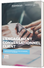 L'engagement conversationnel client