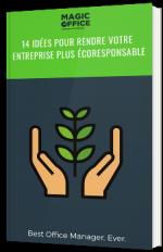 14 idées pour rendre votre entreprise plus écoresponsable