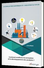 La simulation numérique et l'industrie du futur