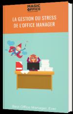 La gestion du stress de l'Office Manager