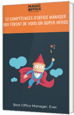 12 compétences d'office manager qui feront de vous un super-héros