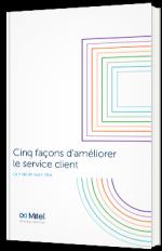5 façons d'améliorer le service client