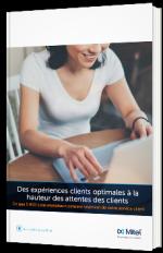 Des expériences clients optimales à la hauteur des attentes des clients