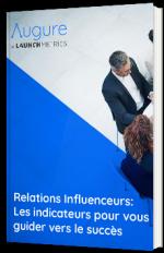 Relations influenceurs : les indicateurs pour vous guider vers le succès