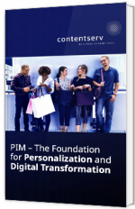 PIM – The Foundation for Personalization and Digital Transformation