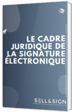 Le cadre juridique de la signature électronique