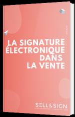 La signature électronique dans la vente
