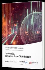 La donnée... carburant d'une DRH digitale