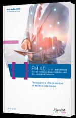 FM 4.0 : le DET, chef d'orchestre d'un environnement de travail digital au cœur de la stratégie de l'entreprise
