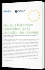 Nouvelle législation européenne sur la protection des données