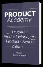 PO Academy - Le guide du Product owner d'élite