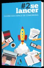 Se lancer : ouvrir son espace de coworking