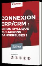 Connexion ERP/CRM : union idyllique ou liaisons dangereuses ?