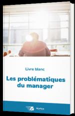 Les problématiques du manager