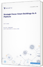 Strategic focus : smart buildings as a platform