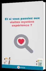 Et si vous passiez aux visites mystère expérience ?