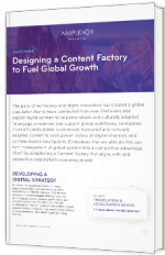 Designing a Content Factory to Fuel Global Growth