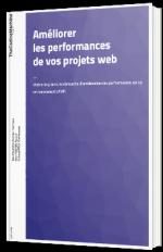 Améliorer les performances de vos projets web