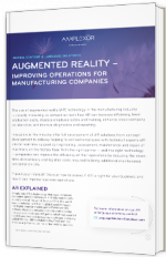 Augmented reality - Improving operations for manufacturing companies