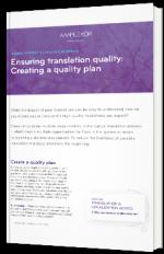 Ensuring translation quality: Creating a quality plan