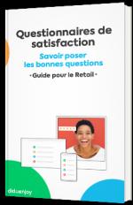 Questionnaires de satisfaction - Savoir poser les bonnes questions