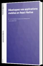 Développez vos applications mobiles en React Native