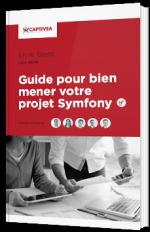 Guide pour bien mener votre projet Symfony