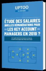 Etude des salaires - Quelles rémunérations pour les Key Account Managers en 2019 ?