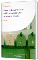 Comment analyser les performances d'une campagne email ?