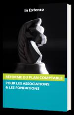Réforme du plan comptable pour les associations et les fondations