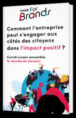 Comment l'entreprise peut s'engager aux côtés des citoyens dans l'impact positif ?