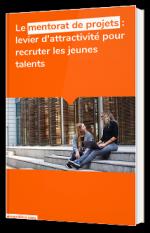 Le mentorat de projets : levier d'attractivité pour recruter les jeunes talents