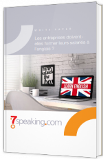 Les entreprises doivent-elles former leurs salariés à l'anglais ?