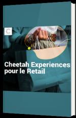 Cheetah Experiences pour le Retail