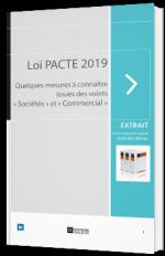 Loi PACTE 2019 : Les mesures issues des volets « Sociétés » et « Commercial »