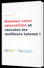 Booster votre attractivité et recrutez les meilleurs talents !